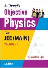 S.CHAND'S OBJECTIVE PHYSICS FOR JEE(MAIN) PART II