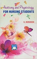 Anatomy And Physiology For Nursing Students