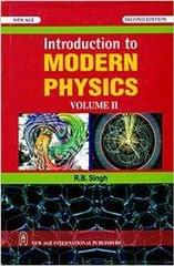 Introduction to Modern Physics (Vol. I)