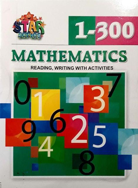 Mathematics, reading, writing with activities, 1-300