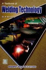 A Textbook of Welding Technology 22nd Edition