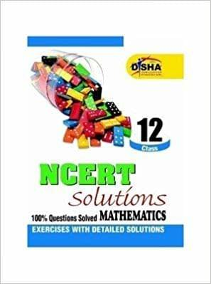 NCERT Solutions - Mathematics : 100% Questions Solved