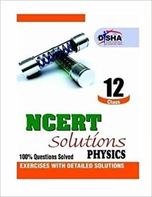 NCERT Solutions - Physics : 100% Questions Solved