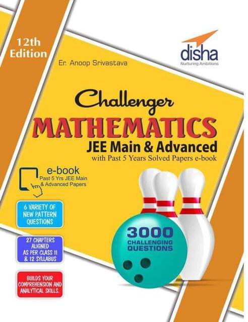 Challenger Mathematics for JEE Main & Advanced with past 5 years Solved Papers ebook