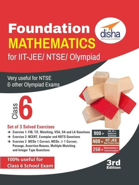 Foundation Mathematics for IIT-JEE/ NTSE/ Olympiad Class 6