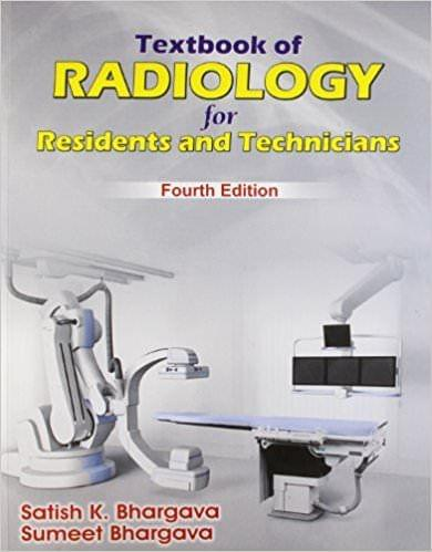 Textbook of Radiology for Residents and Tecnicians