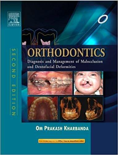 Orthodontics: Diagnosis and Management of Malocclusion and Dentofacial Deformities