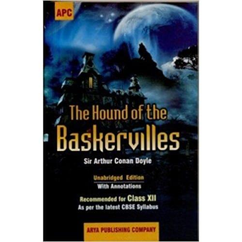 The Hound of The Baskervilles: As Per the Latest CBSE Syllabus (Class - 12)