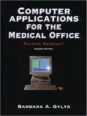 Computer Applications for the Medical Office: Patriot Medical (Book with Diskette)
