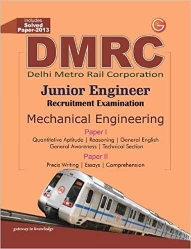 DMRC - Junior Engineer Recruitment Examination (Mechanical Engineering) : Includes Solved Paper - 2013 (English) 5th Edition