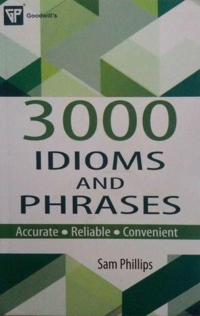 3000 Idioms and Phrases 1st Edition