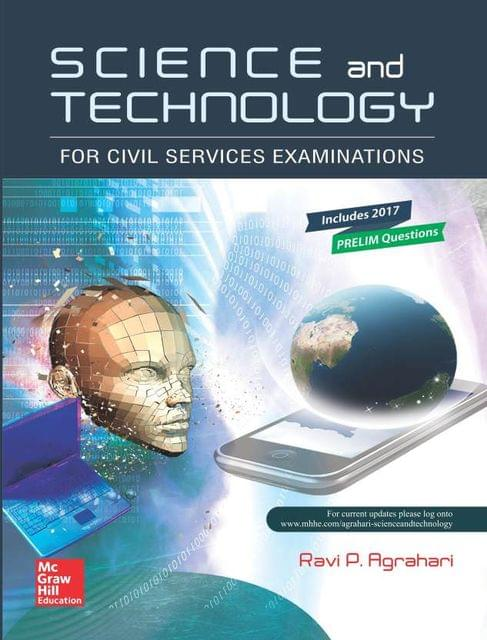 Science and Technology for Civil Services Examinations : Includes 2017 Prelim Questions First Edition