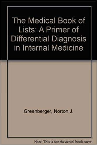 The Medical Book of Lists: A Primer of Differential Diagnosis in Internal Medicine