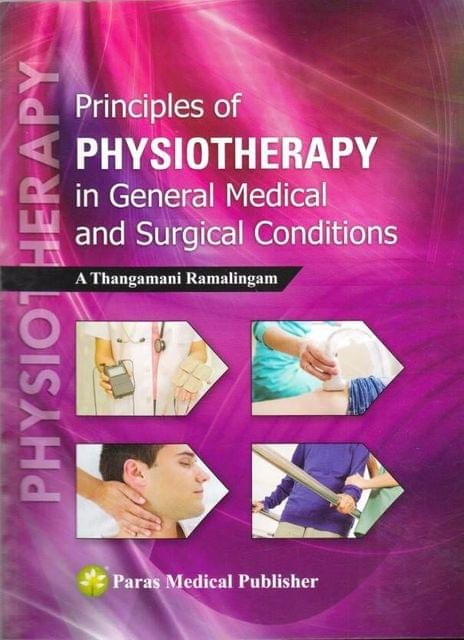Principles of Physiotherapy in General Medical & Surgical Conditions