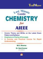 Last Minute Guide Chemistry For AIEEE by sharma m.k.|author;kumar sant|author;-English-Unicorn Books-Paperback