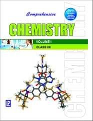 Comprehensive Chemistry for Class - 12 (Set of 2 Volumes) New Edition
