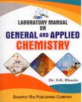 Laboratory Manual on General and Applied Chemistry