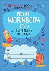 Oswaal NCERT Workbook Class 5 Mathematics Math Magic