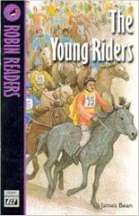 The Young Riders � Robin Readers  Level 1