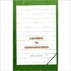 Corridors to Communication