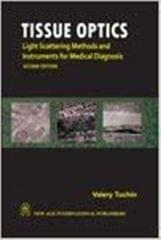 Tissue Optics: Light Scattering Methods and Instruments for Medical Diagnosis