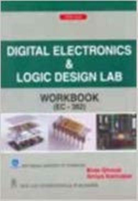 Digital Electronics & Logic Design Lab Workbook (EC382)