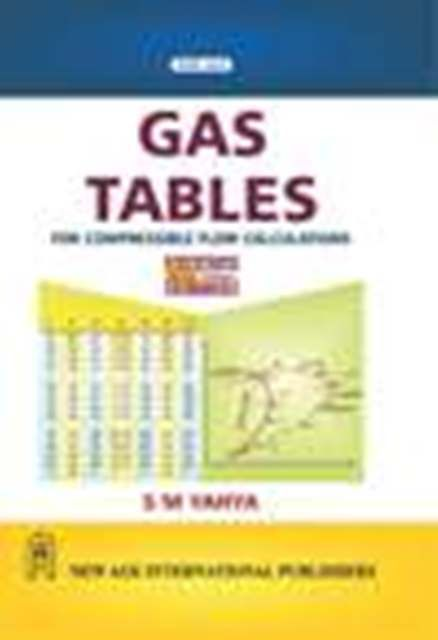 Gas Tables : For Compressible Flow Calculations