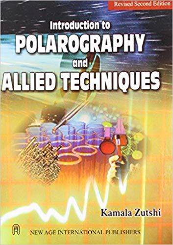 Introduction to Polarography & Allied Techniques