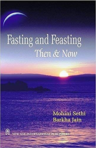 Fasting and Feasting  Then and Now