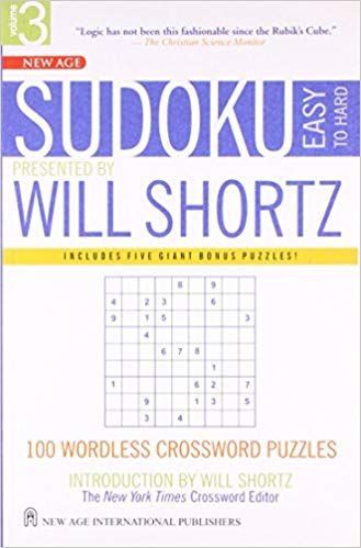 Sudoku Easy to Hard Presented by Will Shortz Vol. III