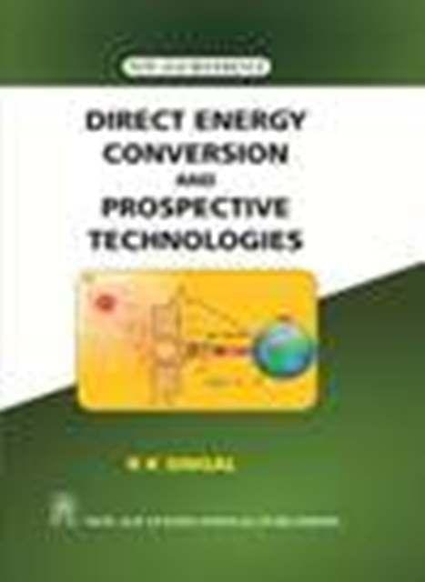 Direct Energy Conversion and Prospective Technologies