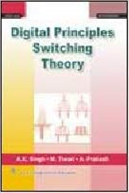 Digital Principles & Switching Theory