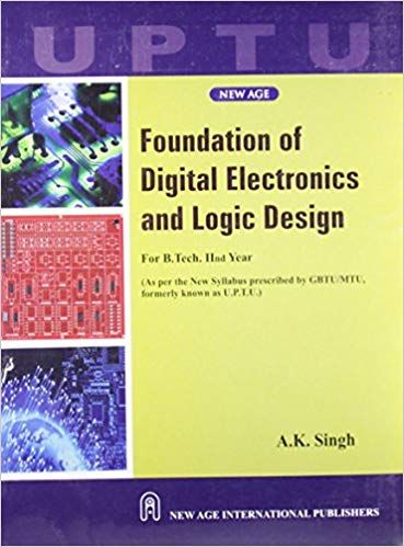 Foundation of Digital Electronics & Logic Design (Strictly as per UPTU Syllabus)