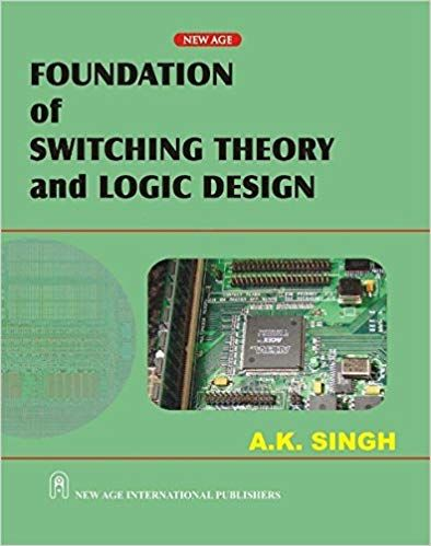 Foundation of Switching Theory and Logic Design (As per JNTU Syllabus)