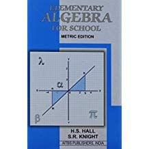 Elementary Algebra For School