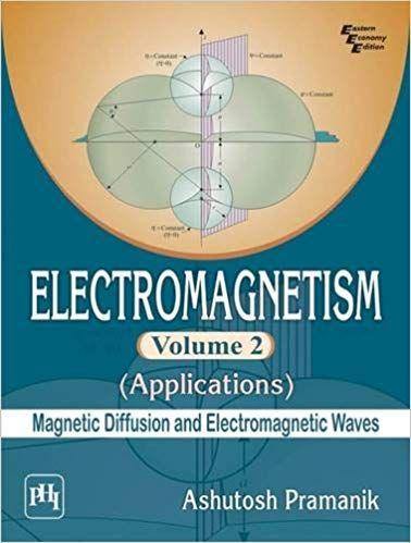 Electromagnetism Vol-2( Applications) Magnetic