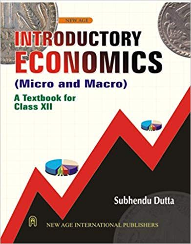 Introductory Economics (Micro and Macro) For Class XII