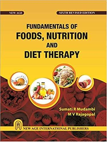 Fundamentals of Foods, Nutrition and Diet Therapy