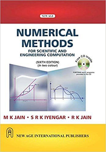 Numerical Methods : For Scientific and Engineering Computation