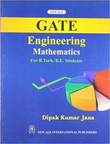 GATE Engineering Mathematics (For B.Tech./B.E., Students)