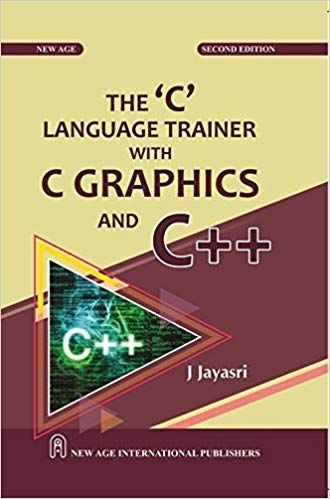 The C Language Trainer with C Graphics and C++