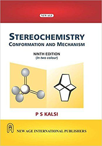 Stereochemistry : Conformation and Mechanism