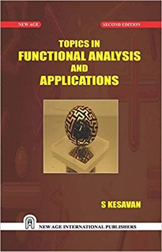 Topics in Functional Analysis and Applications