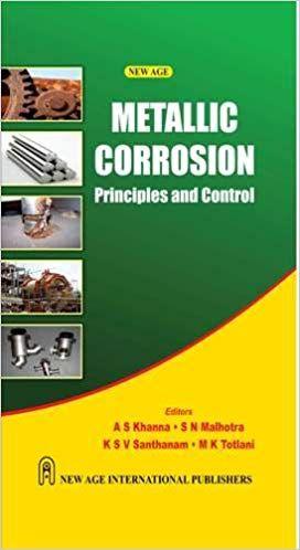 Metallic Corrosion Principles and Control