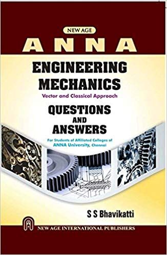 Engineering Mechanics: Questions and Answers (as per Anna University)
