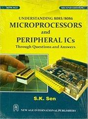 Understanding 8085/8086 Microprocessor and Peripheral ICs (Through Question and Answer)
