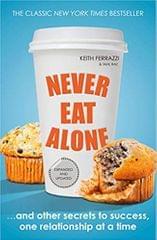 Never Eat Alone (Portfolio Non Fiction)