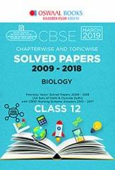 Oswaal CBSE Solved Papers Class 12 Biology Chapterwise and Topicwise (For March 2019 Exam)