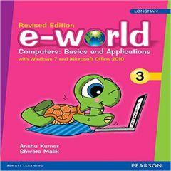 E-World Computers Basics and Applications Class - 3