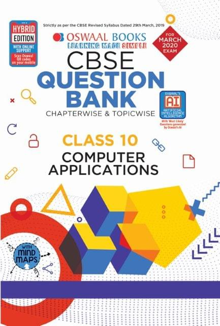 Oswaal CBSE Question Bank Class 10 Computer Applications Book Chapterwise & Topicwise (For March 2020 Exam)